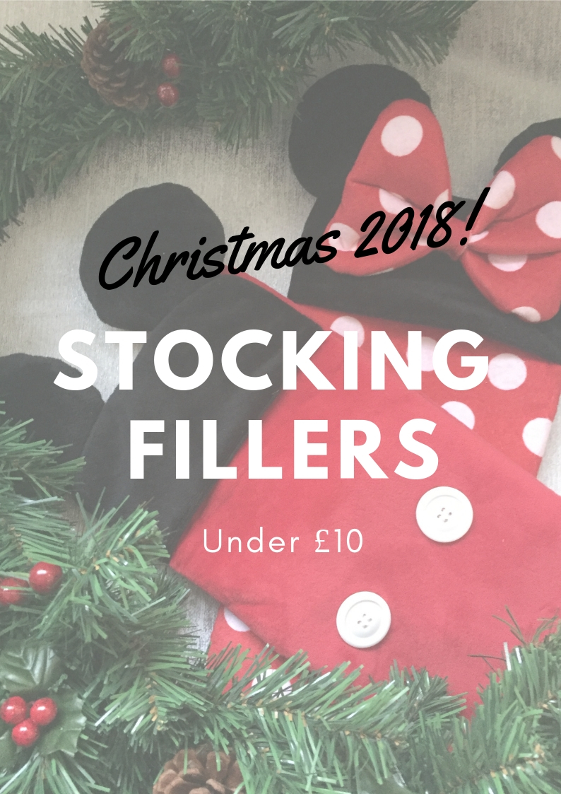 My Top Stocking Fillers Under £10 For2018